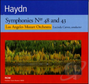 Haydn:  Symphonies 48 and 43 (Los Angeles Mozart Orchestra; Lucinda Carver, conductor)