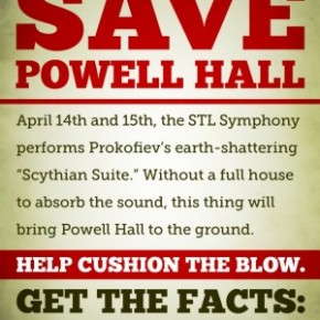 """Classical music marketing done right:  behind the SLSO's """"Save Powell Hall""""campaign"""